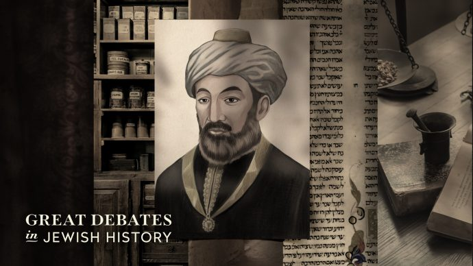 """MAIMONIDES: LIFE AND LEGACY"""
