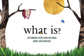 A Universal God | What Is? Rethinking Everything we Know